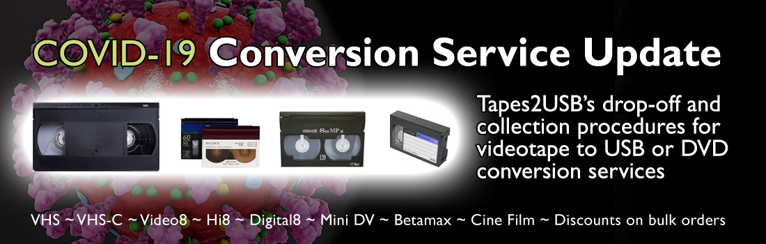 Tapes2USB Covid Service Update