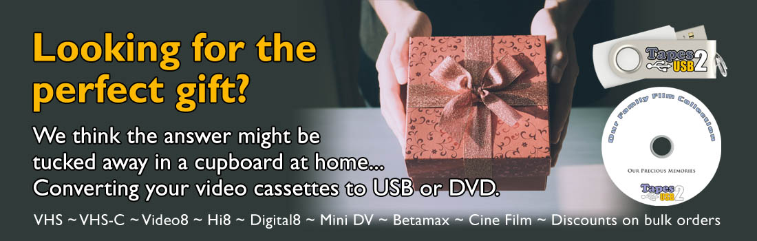 The Perfect Gift - video cassettes to USB or DVD