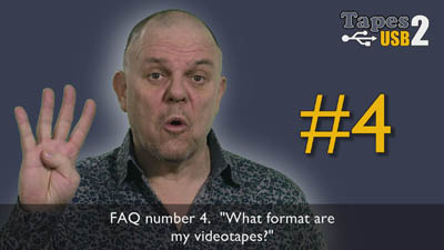 What format are my videotapes FAQ 4